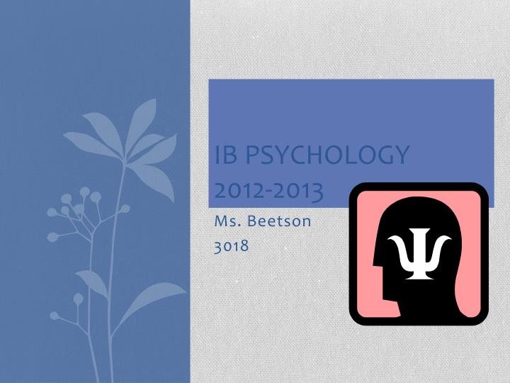 Ib psychology 2012 2013