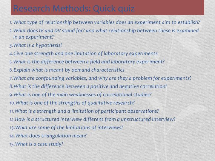 Research Methods: Quick quiz