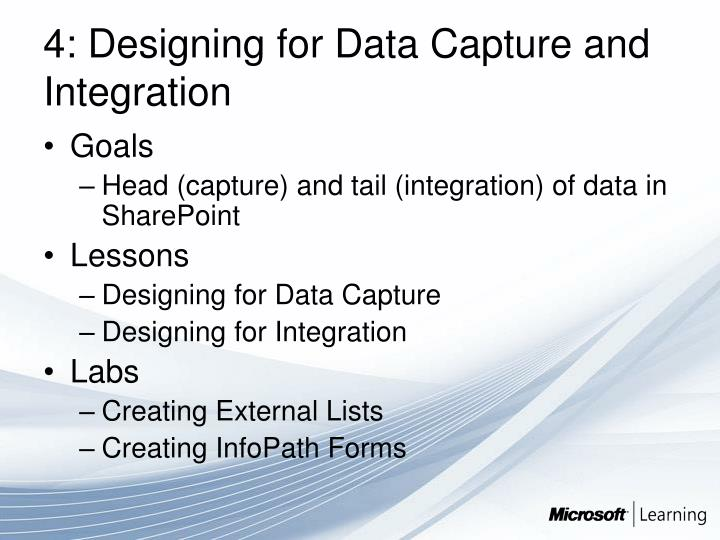 4: Designing for Data Capture and Integration