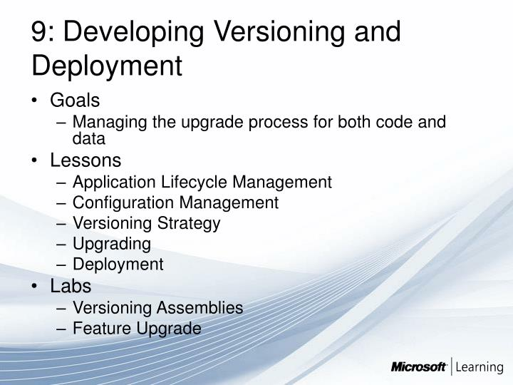 9: Developing Versioning and Deployment