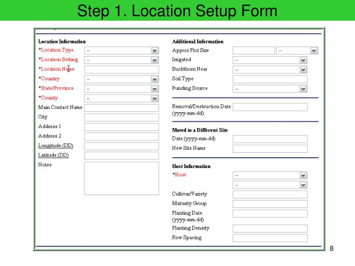 Step 1. Location Setup Form
