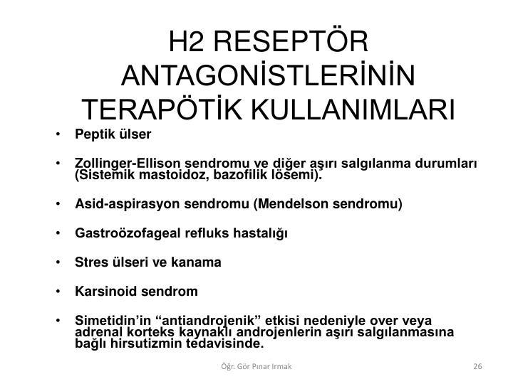 H2 RESEPTR ANTAGONSTLERNN TERAPTK KULLANIMLARI