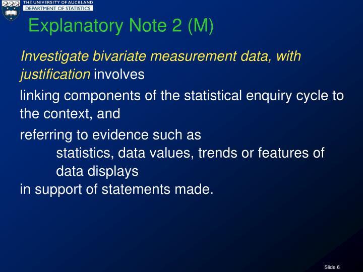 Explanatory Note 2 (M)
