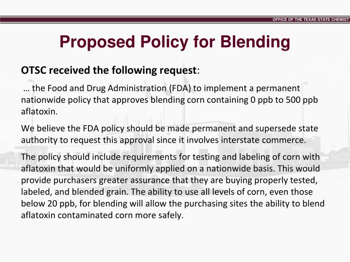 Proposed Policy for Blending