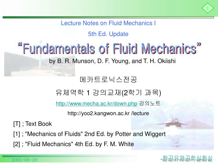 Lecture Notes on Fluid Mechanics I