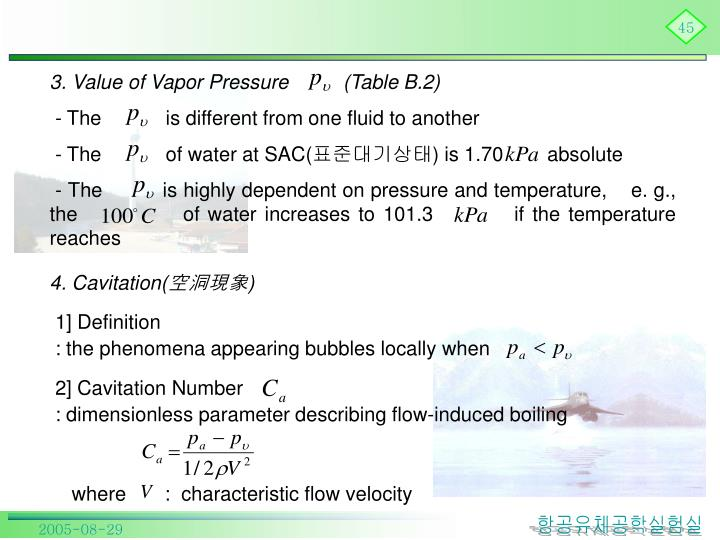 3. Value of Vapor Pressure          (Table B.2)