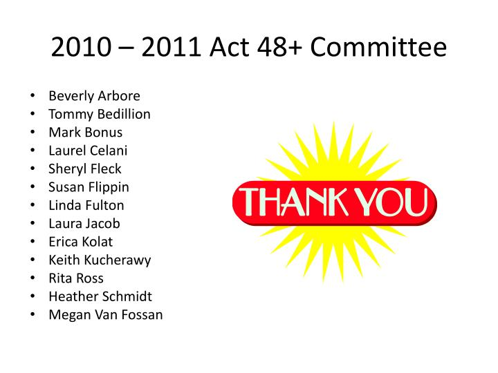 2010 – 2011 Act 48+ Committee