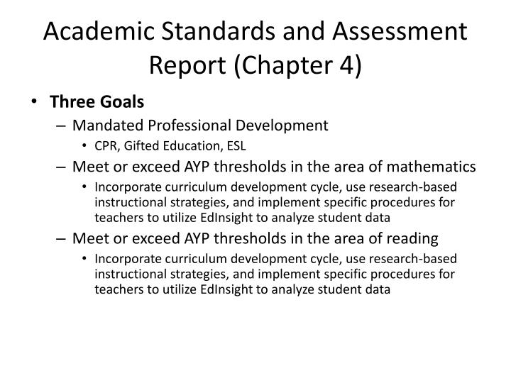 Academic Standards and Assessment Report (Chapter 4)