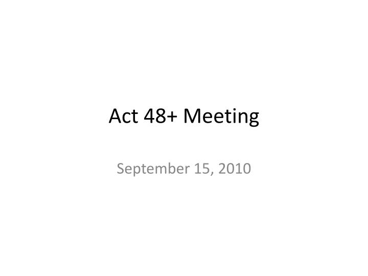 Act 48 meeting
