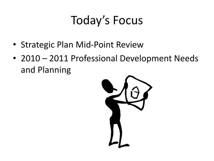 Today's Focus