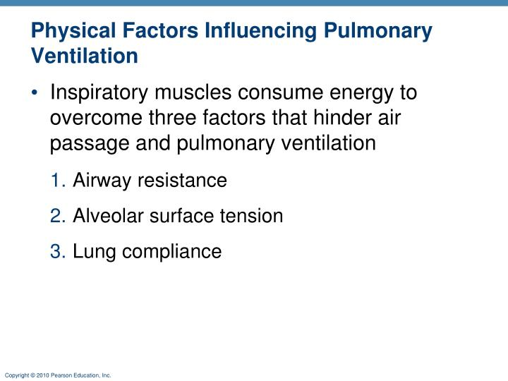 Physical Factors Influencing Pulmonary Ventilation