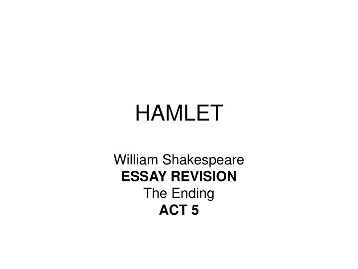 hamlet act 2 complementary essay
