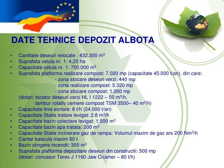 DATE TEHNICE DEPOZIT ALBOTA