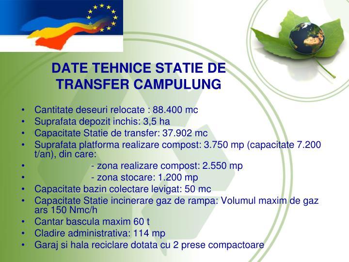 DATE TEHNICE STATIE DE TRANSFER CAMPULUNG