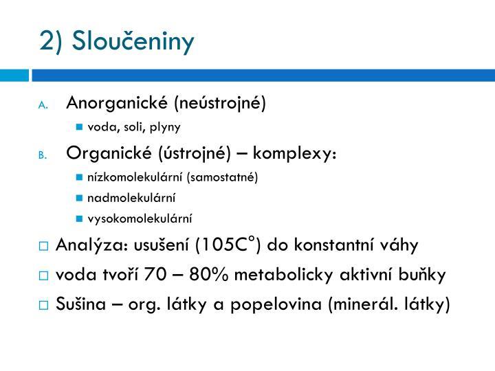 2) Sloučeniny