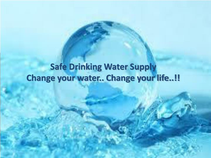 Safe Drinking Water Supply