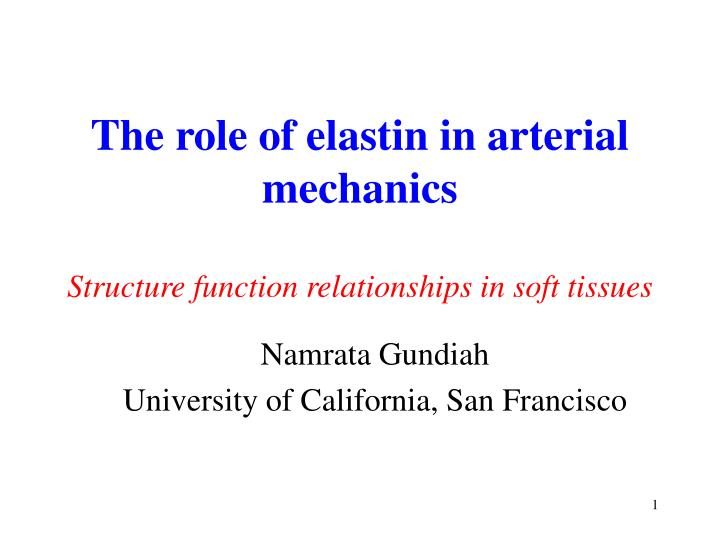 The role of elastin in arterial mechanics
