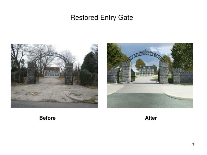 Restored Entry Gate