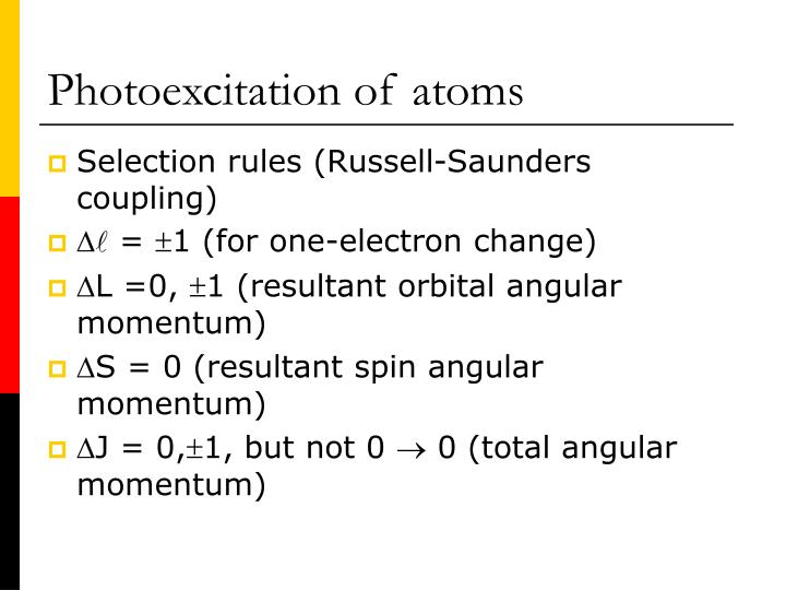 Photoexcitation of atoms