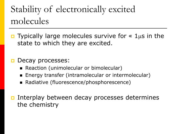 Stability of electronically excited molecules