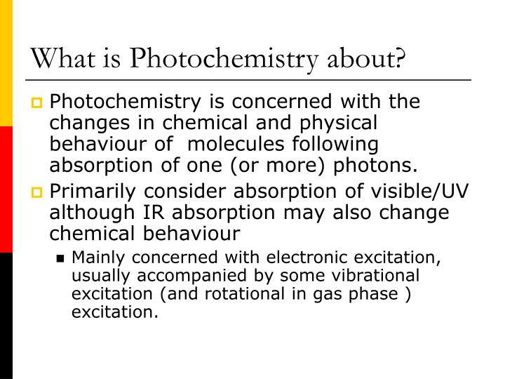 What is photochemistry about