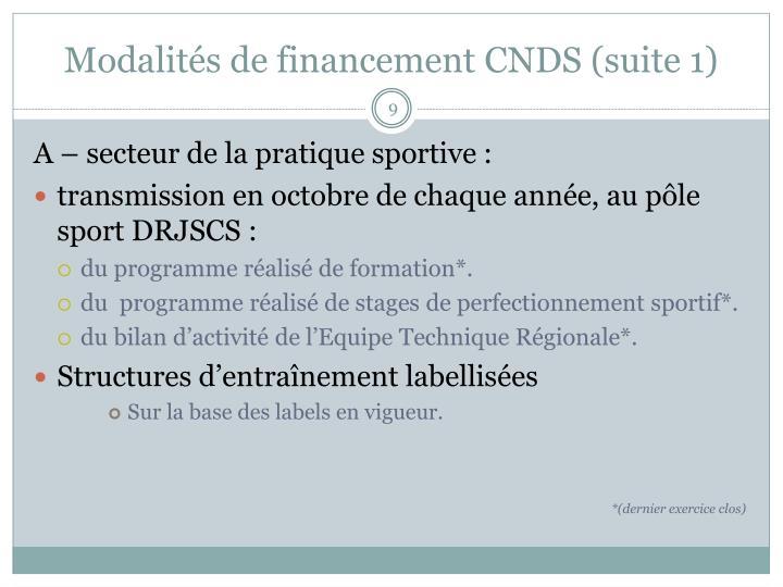 Modalités de financement CNDS (suite 1)
