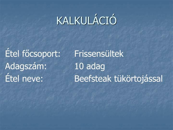 KALKULÁCIÓ