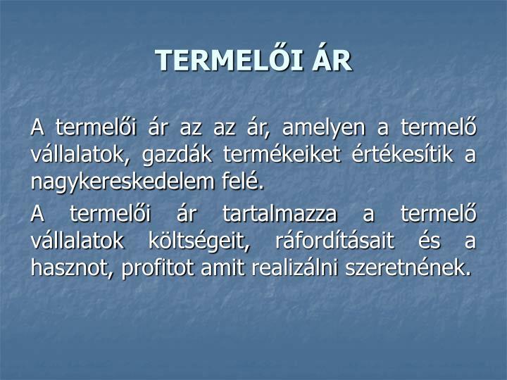 TERMELŐI ÁR