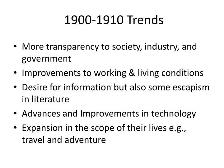 1900-1910 Trends