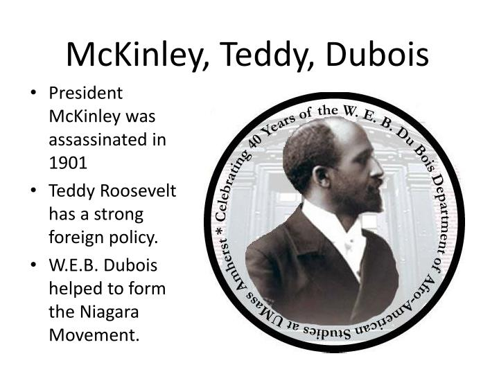 McKinley, Teddy, Dubois