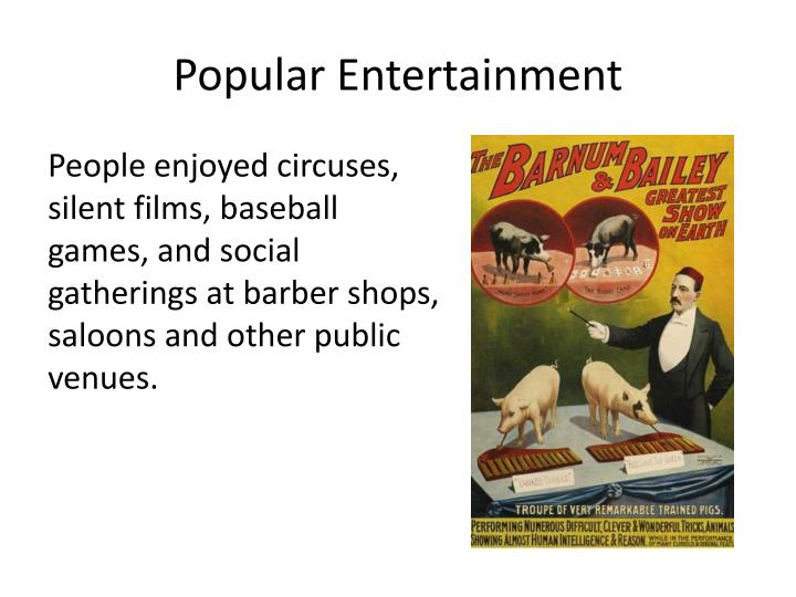 Popular Entertainment