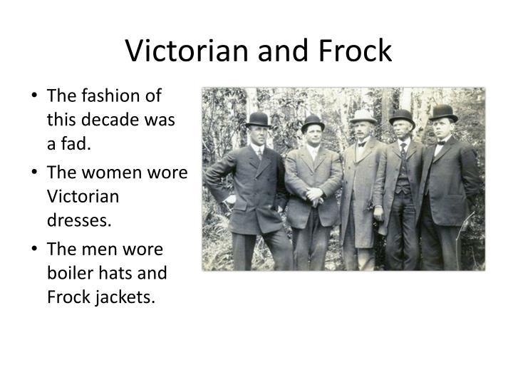 Victorian and Frock