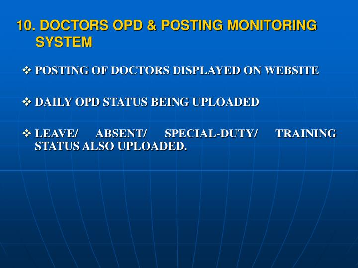 10. DOCTORS OPD & POSTING MONITORING