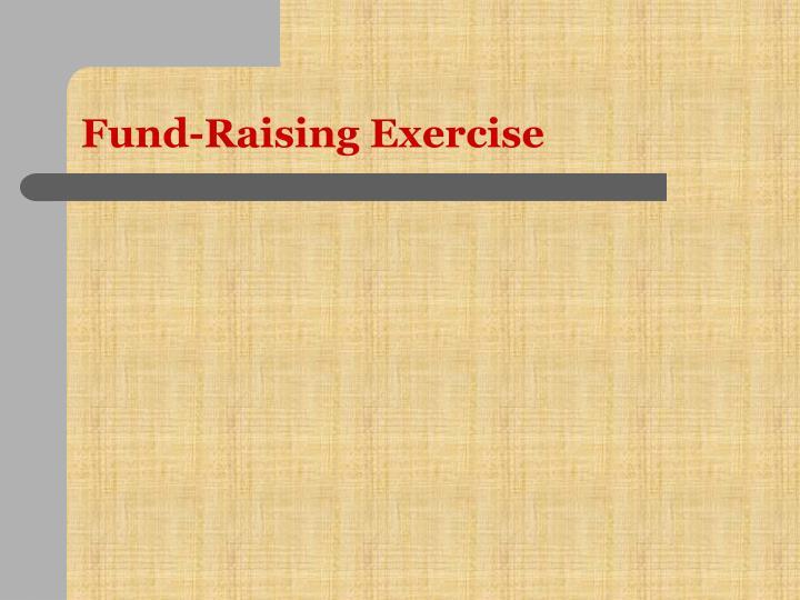 Fund-Raising Exercise