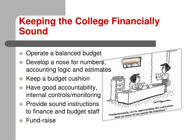 Keeping the College Financially Sound