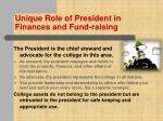unique role of president in finances and fund raising