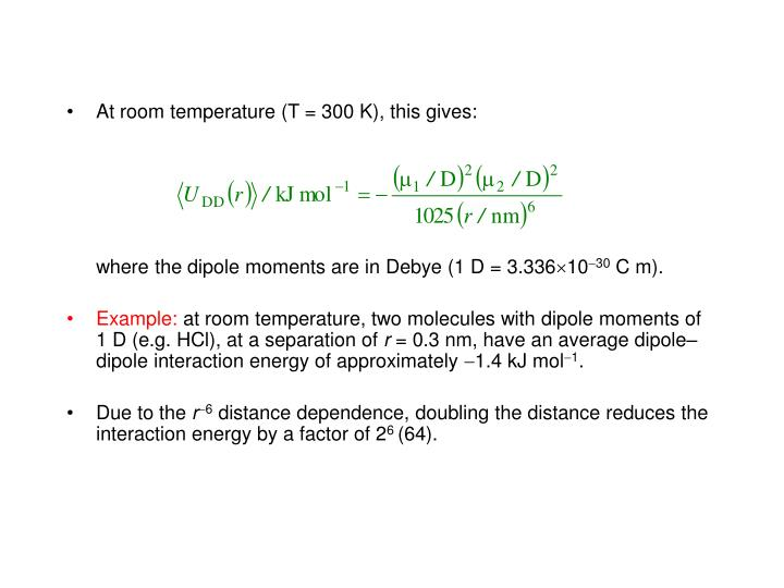 At room temperature (T = 300 K),