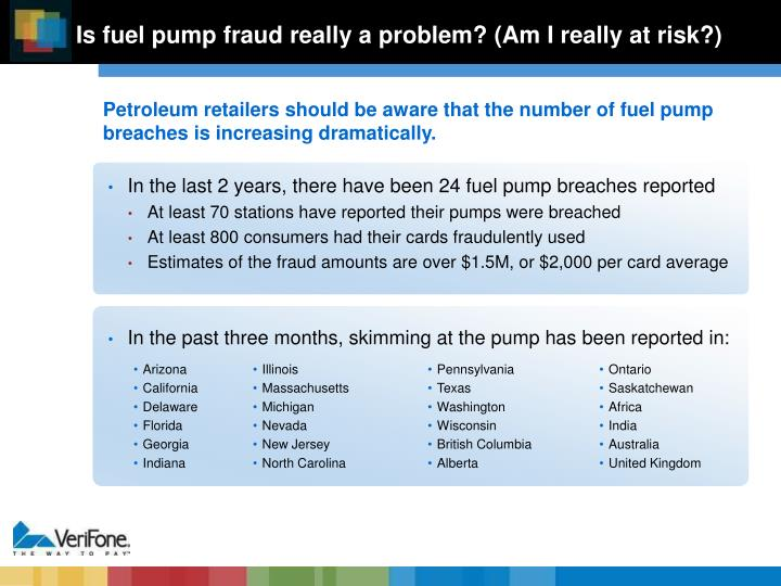 In the last 2 years, there have been 24 fuel pump breaches reported