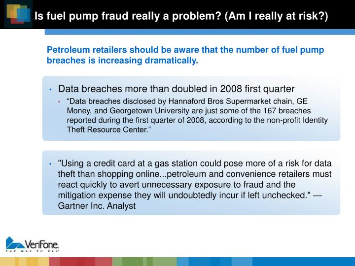 Is fuel pump fraud really a problem? (Am I really at risk?)