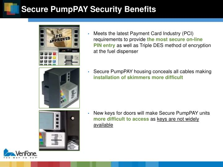 Meets the latest Payment Card Industry (PCI) requirements to provide