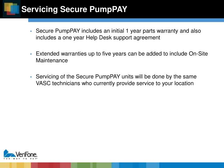 Servicing Secure PumpPAY