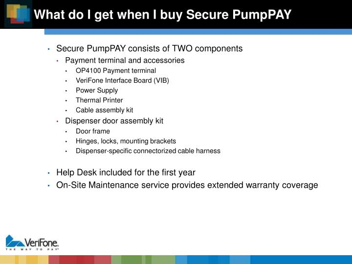 What do I get when I buy Secure PumpPAY