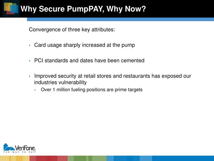 Why Secure PumpPAY, Why Now?
