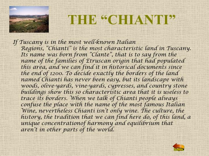 "THE ""CHIANTI"""