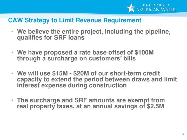 We believe the entire project, including the pipeline, qualifies for SRF loans