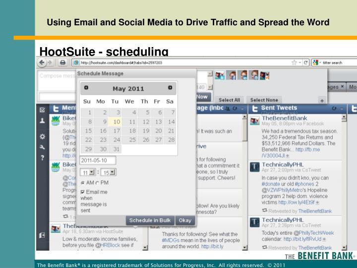 HootSuite - scheduling