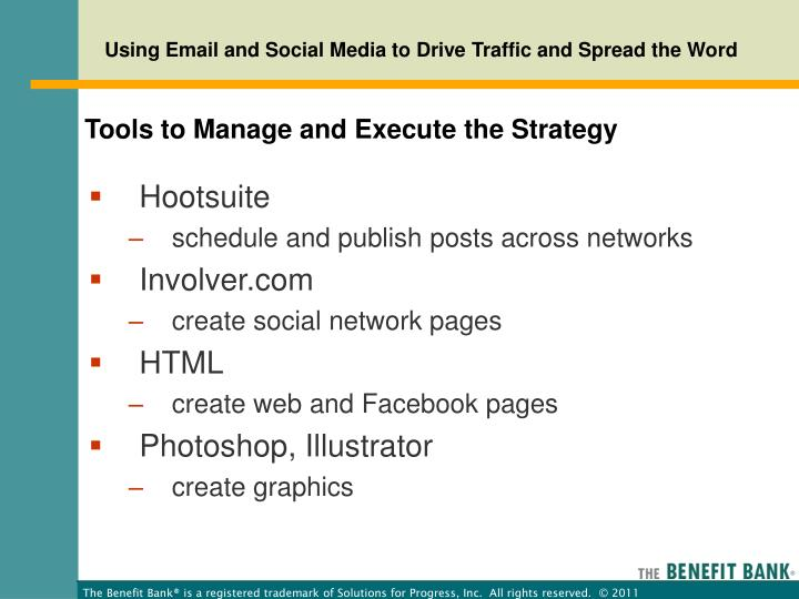 Tools to Manage and Execute the Strategy