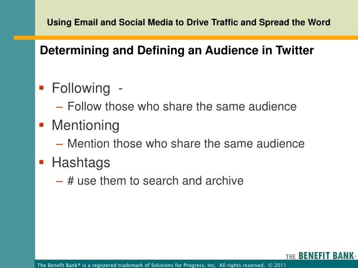 Determining and Defining an Audience in Twitter