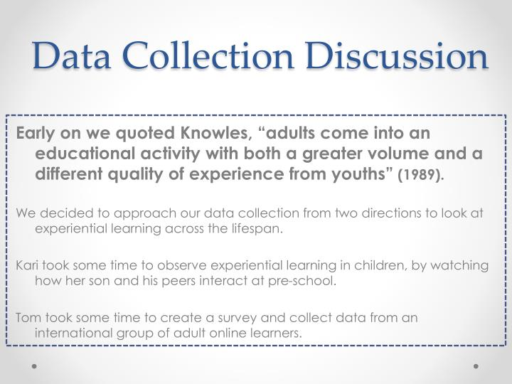 Data Collection Discussion