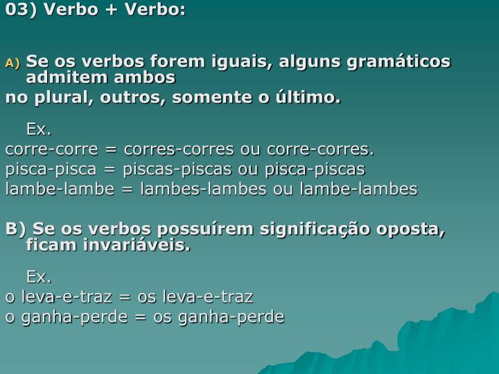 03) Verbo + Verbo: